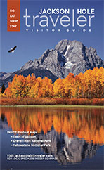 Jackson Hole Traveler - Visitor Guide